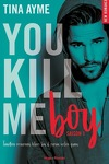 couverture You Kill Me, Tome 1 : You Kill Me Boy