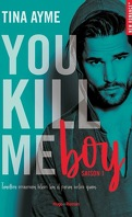 You Kill Me, Tome 1 : You Kill Me Boy