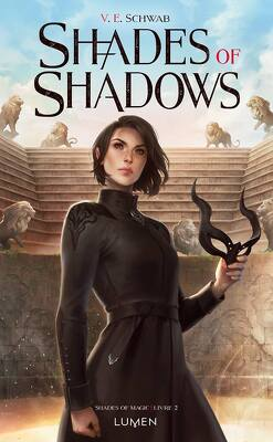 Couverture de Shades of Magic, Tome 2 : Shades of Shadows