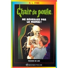Chair De Poule Tome 59 Ne Reveillez Pas La Momie