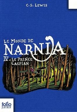 Couverture du livre : Le Monde de Narnia, Tome 4 : Le Prince Caspian