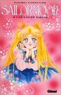 Sailor Moon, Tome 8 : Le lycée infini