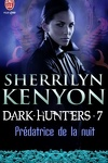 couverture Le Cercle des Immortels, Dark Hunters, Tome 7 : Prédatrice de la Nuit