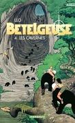 Les Mondes d'Aldébaran, Cycle 2 - Bételgeuse, Tome 4 : Les Cavernes