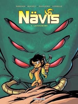 Couverture du livre : Nävis, tome 3 : Latitzoury