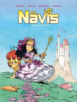 Couverture du livre : Nävis, tome 5 : Princesse Nävis
