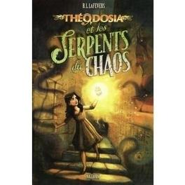 Couverture du livre : Théodosia et les serpents du chaos - tome 1