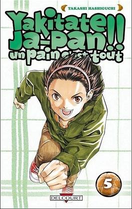 Couverture du livre : Yakitate Ja-pan : un pain c'est tout : Tome 5
