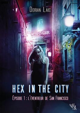 Couverture du livre : Hex in the City, Épisode 1 : L'Éventreur de San Francisco
