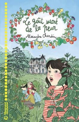 Le Gout Sucre De La Peur Livre De Alexandre Chardin