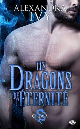 Couverture du livre : Les Dragons de l'éternité, Tome 3 : Char