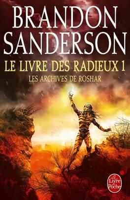 Couverture du livre : Les Archives de Roshar, Tome 3 : Le Livre des Radieux (I)