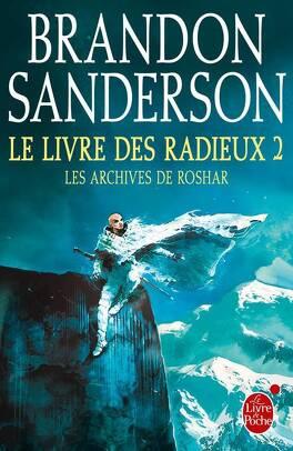 Couverture du livre : Les Archives de Roshar, Tome 4 : Le Livre des Radieux (II)