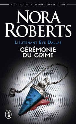 Couverture du livre : Lieutenant Eve Dallas, Tome 5 : Cérémonie du crime