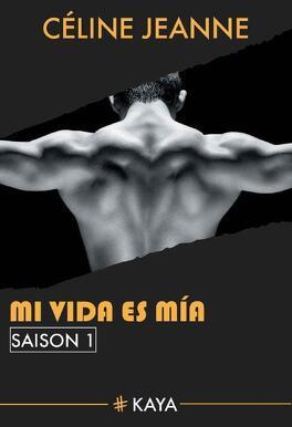 Couverture du livre : Mi vida es mia, Saison 1