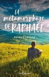 La métamorphose de Raphaël