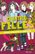 Quatre filles, Tome 5: Ecosse, poursuites et complicité