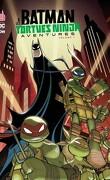batman & les tortues ninja aventures- volume 1