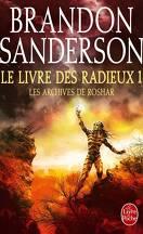 Les Archives de Roshar, Tome 3 : Le Livre des Radieux (I)