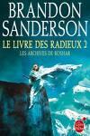 couverture Les Archives de Roshar, Tome 4 : Le Livre des Radieux (II)