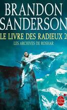 Les Archives de Roshar, Tome 4 : Le Livre des Radieux (II)