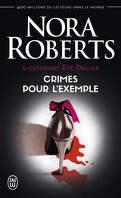 Lieutenant Eve Dallas, Tome 2 : Crimes pour l'exemple