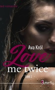 Love to Death, Tome 2 : Love me twice