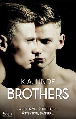 Couverture du livre : Brothers, Tome 1 : Brothers