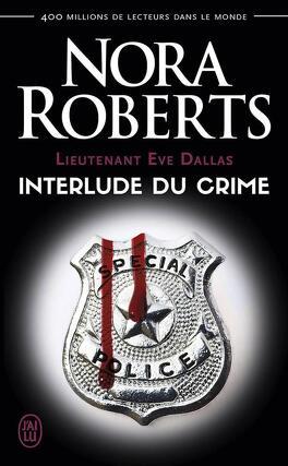Couverture du livre : Lieutenant Eve Dallas, Tome 12.5 : Interlude du crime