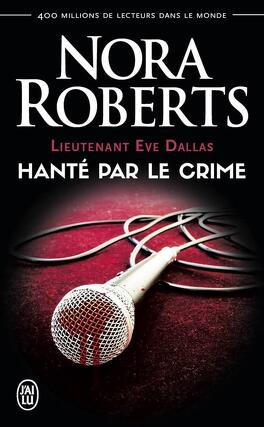 Sang de Bourbe Lieutenant-eve-dallas-tome-22-5-hante-par-le-crime-1030555-264-432