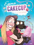 Emma CakeCup, Tome 1 : Le sosie maléfique