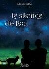 La confrérie des chats de gouttière, tome 3 : Le Silence de Rod
