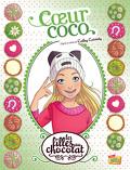 Les Filles au chocolat, Tome 4 : Cœur coco (BD)