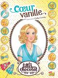 Les Filles au chocolat, Tome 5 : Cœur vanille (BD)