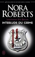 Lieutenant Eve Dallas, Tome 12.5 : Interlude du crime