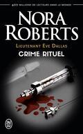 Lieutenant Eve Dallas, Tome 27.5 : Crime rituel