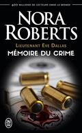 Lieutenant Eve Dallas, Tome 29.5 : Mémoire du crime