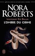 Lieutenant Eve Dallas, Tome 31.5 : L'Ombre du crime