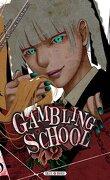 Gambling School, tome 5