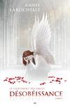 couverture Le châtiment des anges, Tome 2 :  Désobéissance