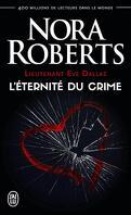 Lieutenant Eve Dallas, Tome 24.5 : L'Éternité du crime