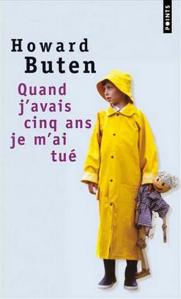 Couverture du livre : Quand j'avais cinq ans, je m'ai tué