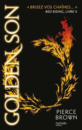 Couverture du livre : Red Rising, Tome 2 : Golden Son