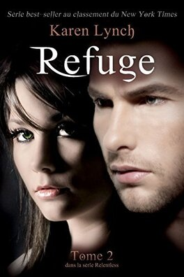 Couverture du livre : Relentless, Tome 2 : Refuge
