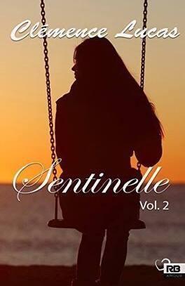 Couverture du livre : Sentinelle volume 2