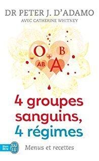 Couverture du livre : 4 Groupes sanguins, 4 régimes
