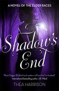 La Chronique des Anciens, Tome 9 : Shadow's End