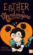 Esther et Mandragore, Tome 2 : D'amour et de magie