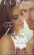 Pour toujours et à jamais, Tome 18 : The Last Time