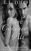 Pour toujours et jamais, Tome 16 : Love conquers all